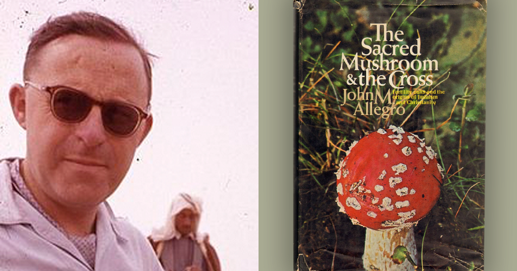 This Religious Scholar Thought Jesus Was A Mushroom